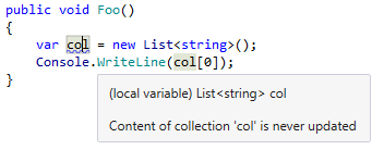 JetBrains Rider warns you that a collection is read before ever being filled or modified.