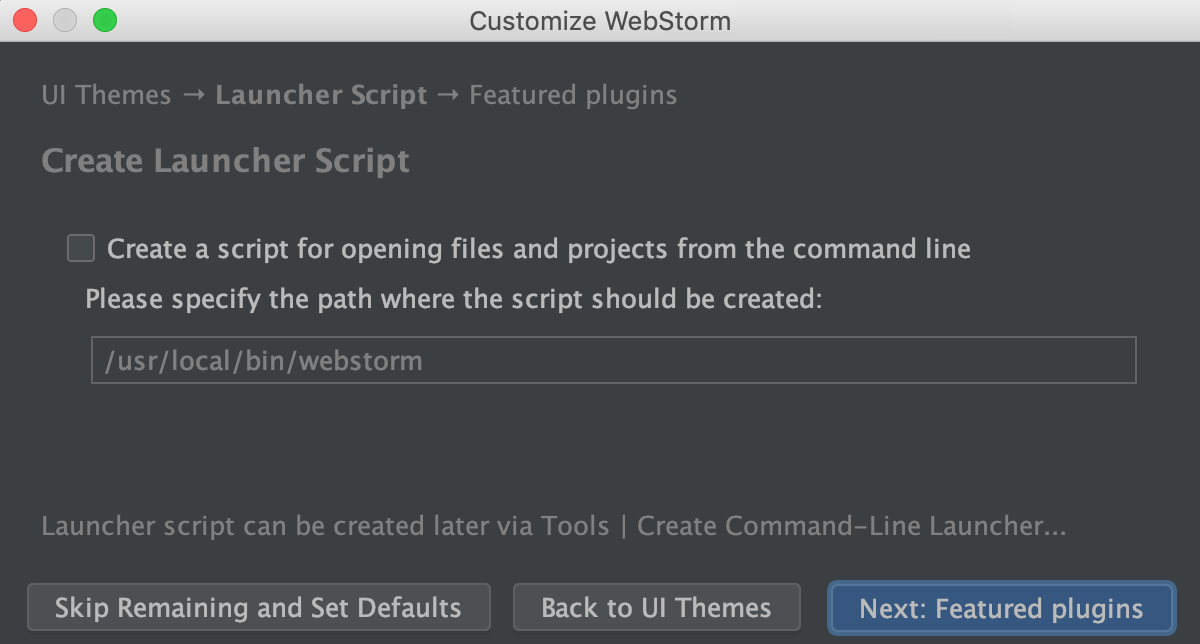 Run WebStorm for the first time - Help | WebStorm