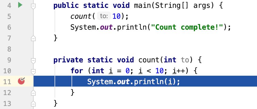 Step out continues the execution until the method is complete