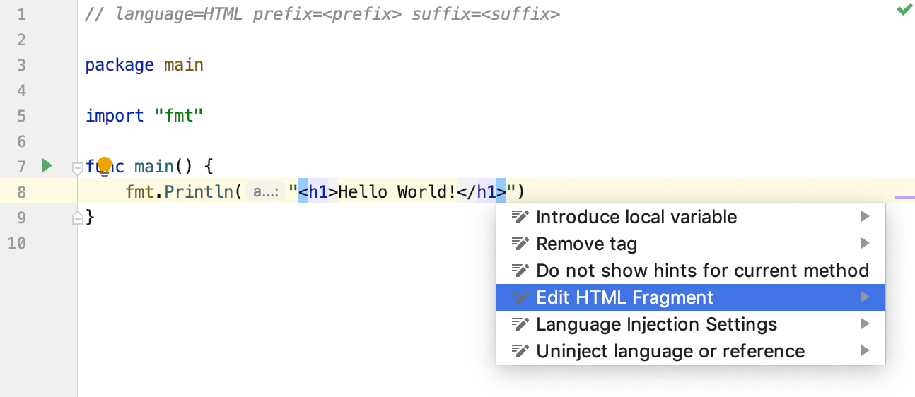 Use language injection comments