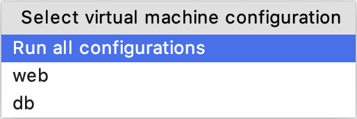 Select virtual machine configuration