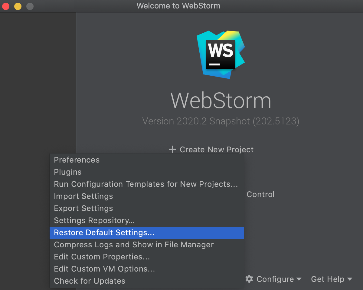 Restore WebStorm defaults from the Welcome Screen