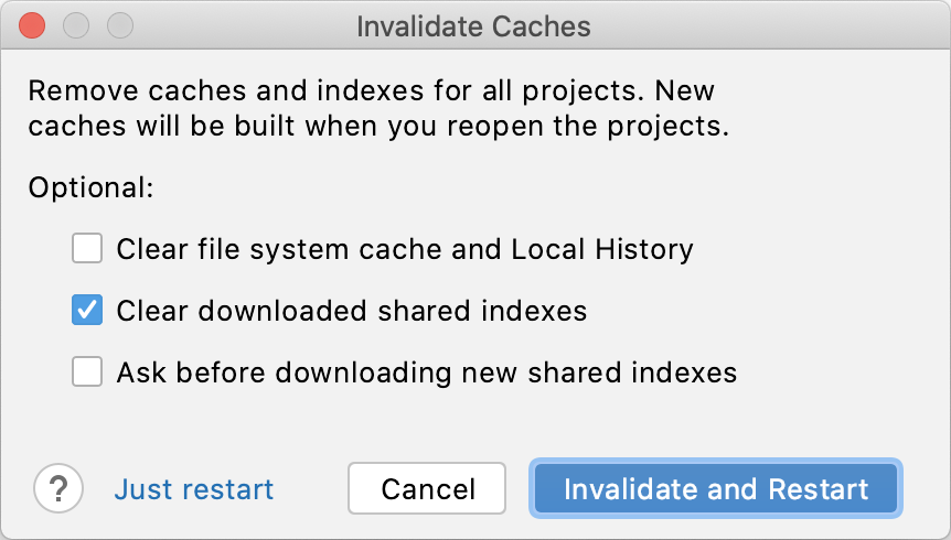 the Invalidate Cache dialog