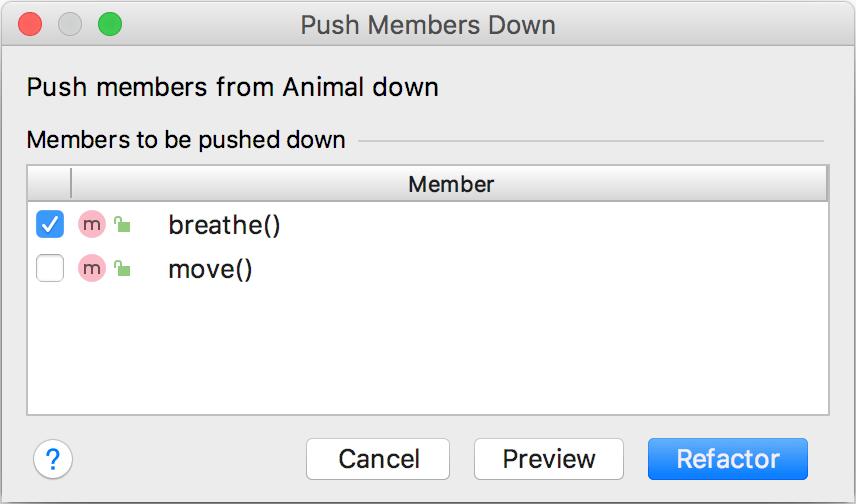 Push Members Down dialog