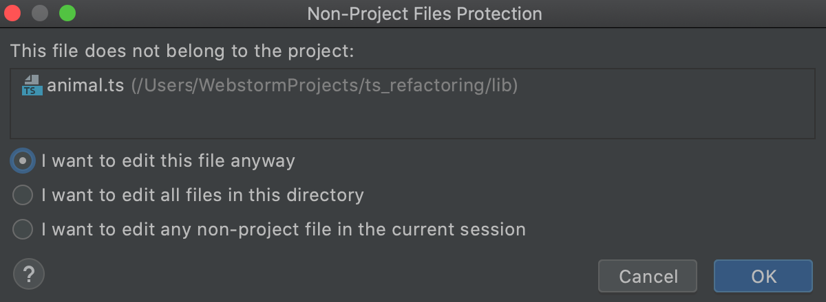 Non-Project Files Protection dialog