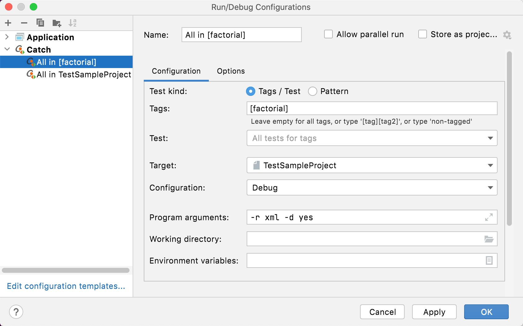 Catch run/debug configuration