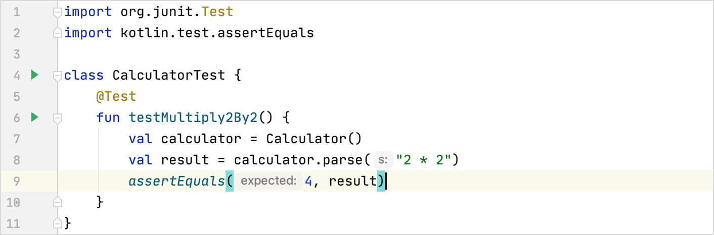 assertEquals() checks if the parameters are equal and fails the test if             they are not