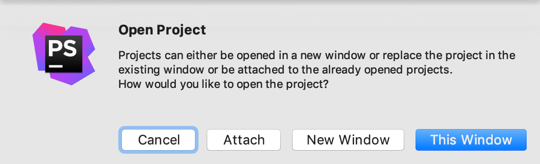 Open the project in the current window, new window, or attach it to the existing project