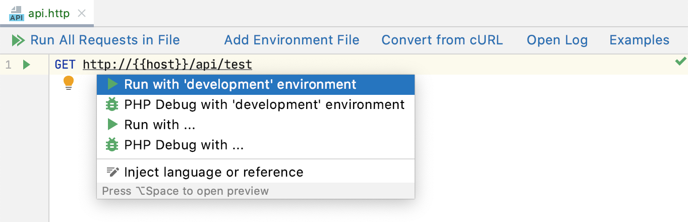 Run request: select environment