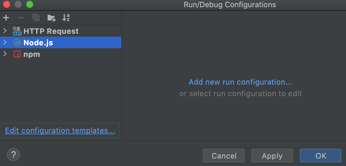 Edit a run/debug configuration template from the run/debug configuration dialog