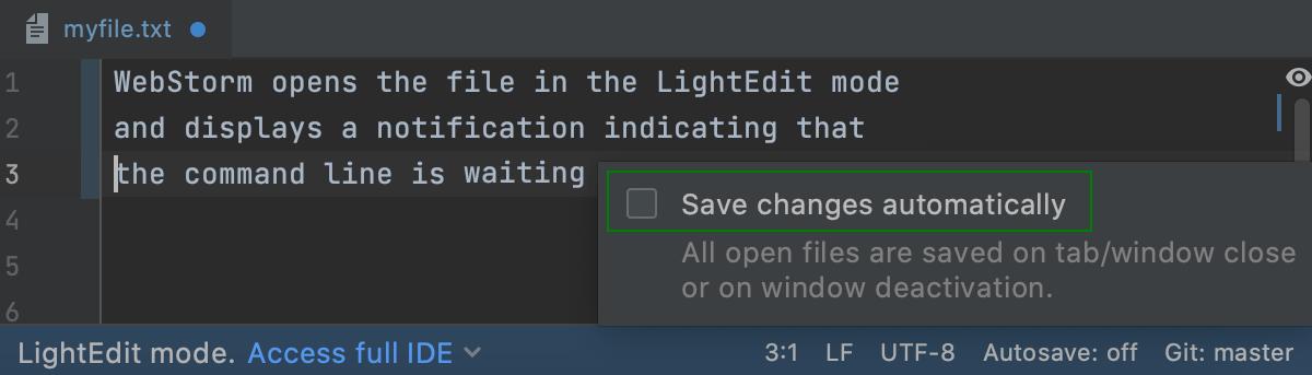 LightEdit mode: turn on autosave