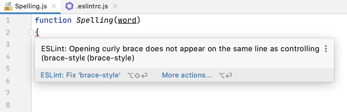 JavaScript linters: errors and warnings are highlighted, the description of a problem is shown in a tooltip.