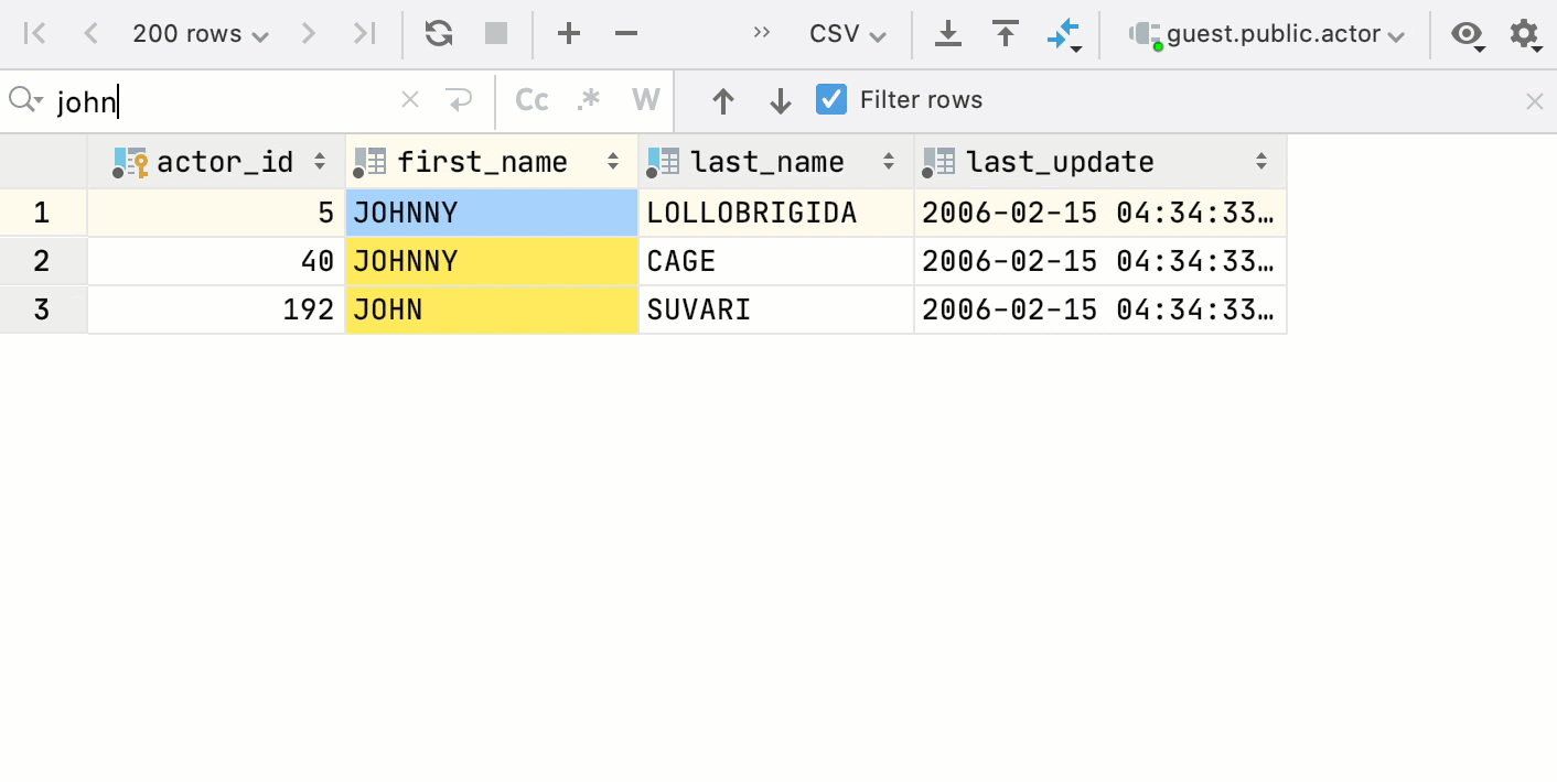 Quickly find data inside a table without writing a statement
