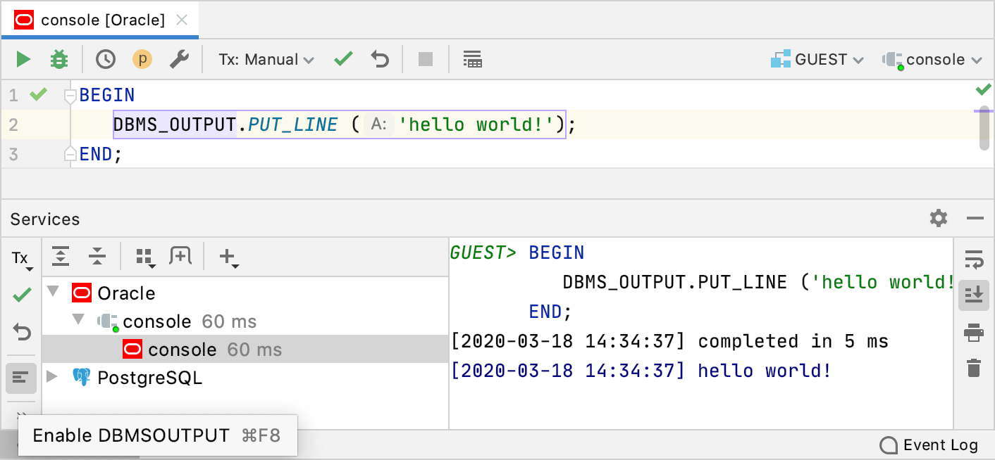 Enable output from the DBMS_OUTPUT package (Oracle)