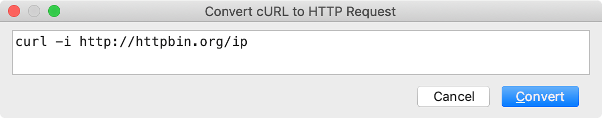 the Convert cURL to HTTP Request dialog