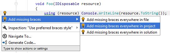 JetBrainsRider helps add braces around single nested statement