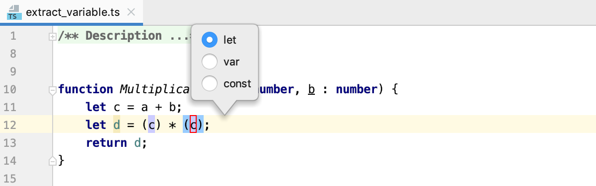 Introduce Variable: select the scope