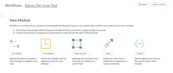 The different workflow rule types you can add on the New Module page.