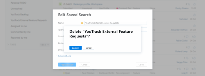 Confirmation message for deleting a saved search.