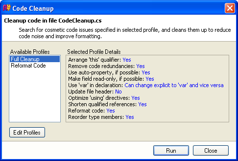 Reformat your code, remove code redundancies, and migrate to C# 3.0 with ReSharper's Code Cleanup