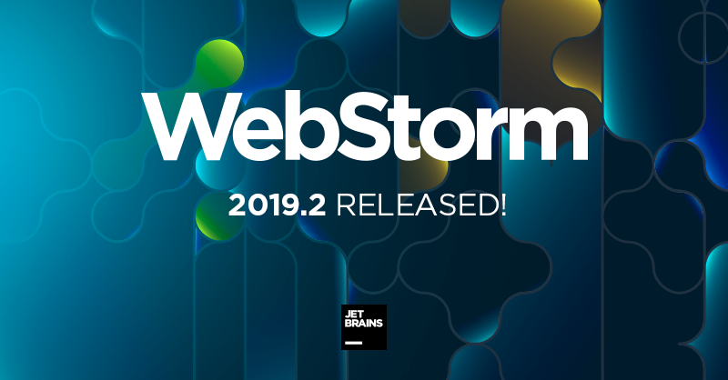 What's New in WebStorm 2019 2